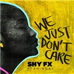 We Just Don't Care feat. Shingai Shoniwa