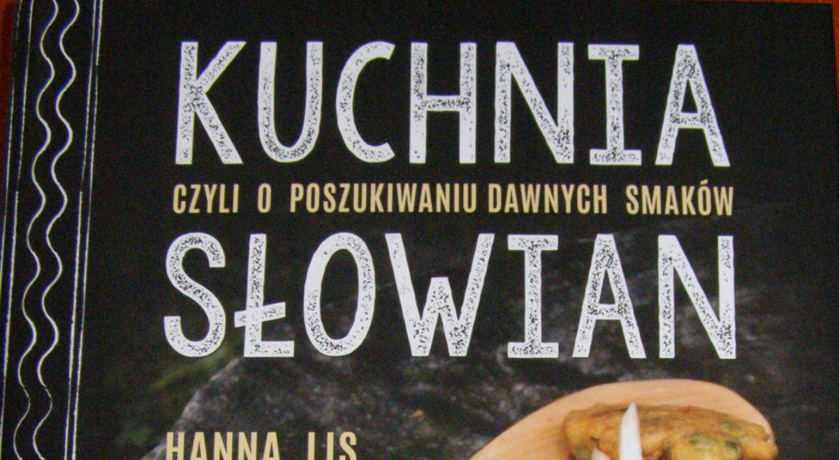 Jak Smakowała Kuchnia Słowian Trójka Polskieradiopl