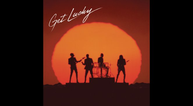 Daft Punk feat. Pharrell Williams  Nile Rodgers Get Lucky