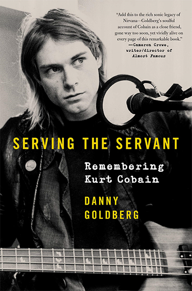 "Okładka książki ""Serving the Servant: Remembering Kurt Cobain"" Danny'ego Goldberga."