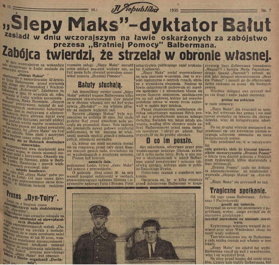 """Artykuł o procesie """"Ślepego Maksa"""" w """"Ilustrowanej Republice"""" z 16 stycznia 1930 roku. Źródło: Biblioteka Cyfrowa Regionalna Ziemi Łódzkiej"""