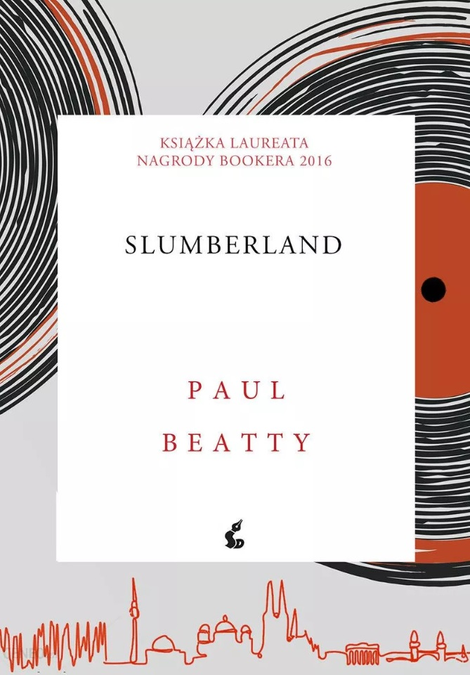 """Slumberland"" Paul Beatty, wyd. Sonia Draga"