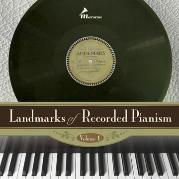 Landmarks of Recorded Pianism