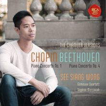 "1. See Siang Wong ""Chopin: Piano Concerto No. 1 & Beethoven: Piano Concerto No. 4"" (Chamber Music Versions)"