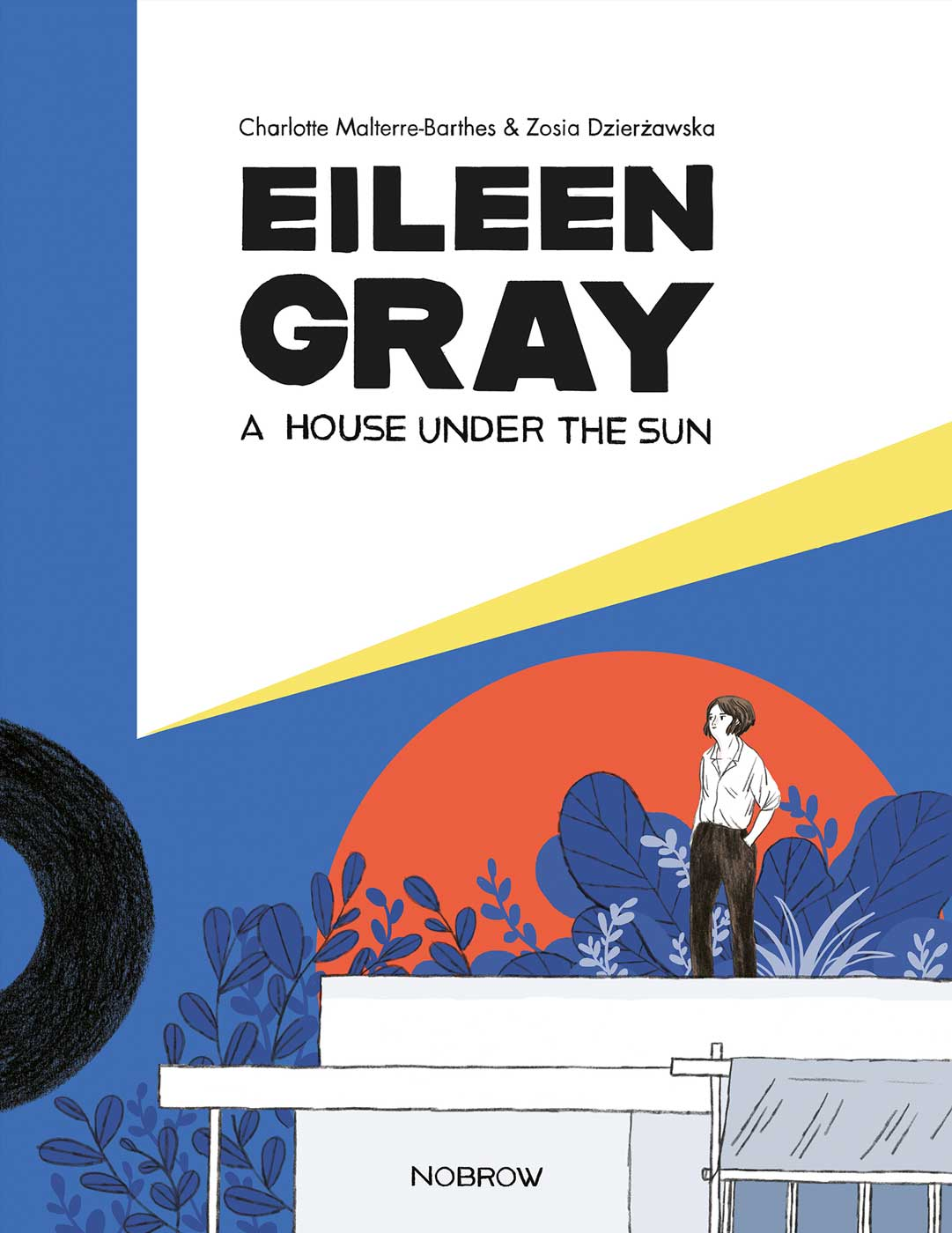 """Eileen Gray: A House Under the Sun"""