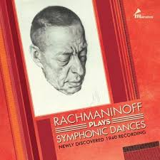 Rachmaninoff plays Symphonic Dances. Newly discovered 1940 recording. Wyd. Marston
