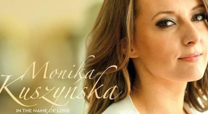 Monika Kuszyńska In The Name Of Love - posłuchaj